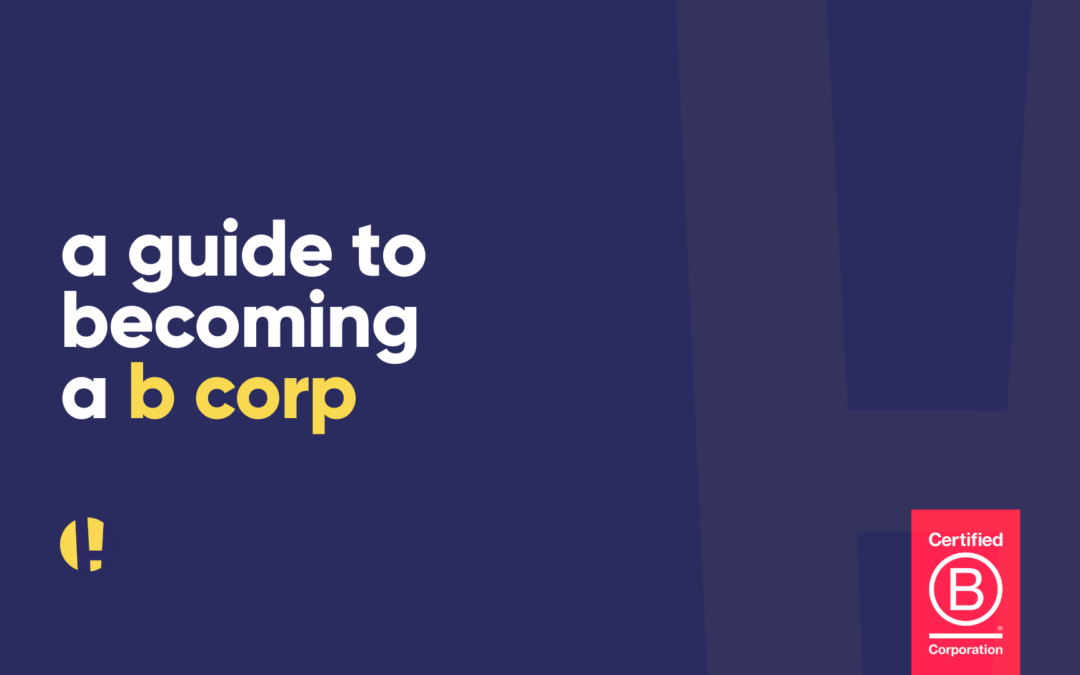 a guide to becoming a b corp