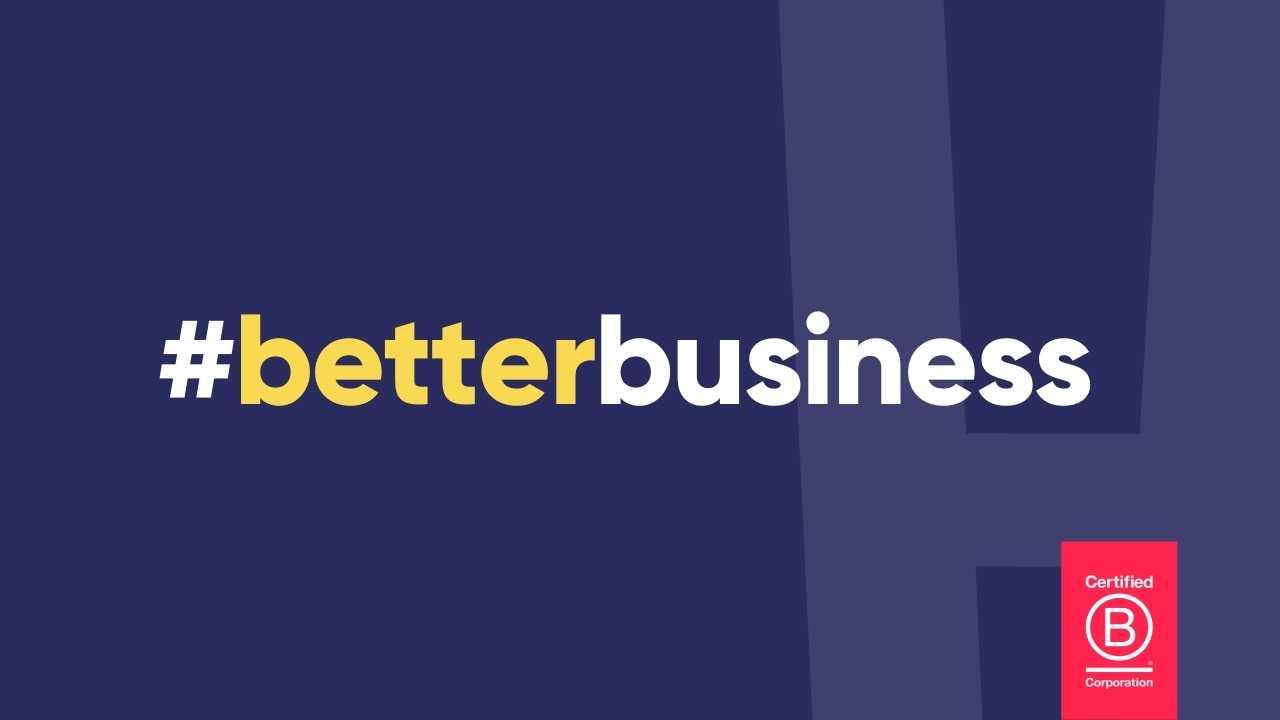 #betterbusiness