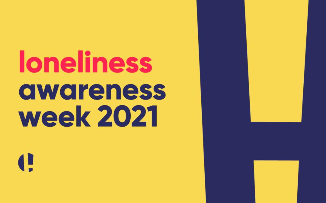 loneliness awareness week 2021