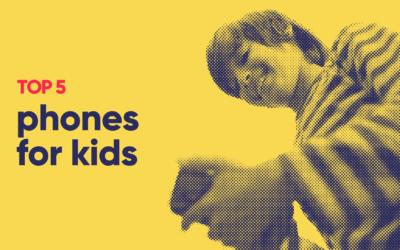 top 5 phones for kids